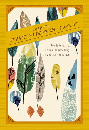 Family Is Family Father's Day Card