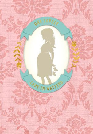 Lady-in-Waiting Baby Shower Card