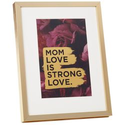 Mom Love Is Strong Framed Print Large