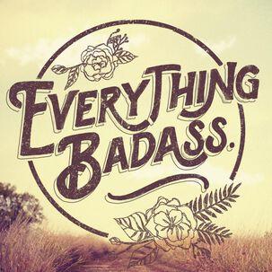 You're a Badass Just Because Music Card