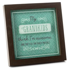 My Grandkids Think I'm Awesome Grandparent Plaque, , large