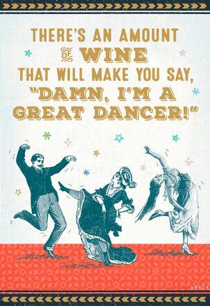 Dance Responsibly Funny Birthday Card
