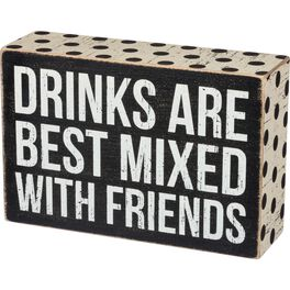 """Primitives by Kathy """"Drinks Best With Friends"""" Wood Box Sign, , large"""