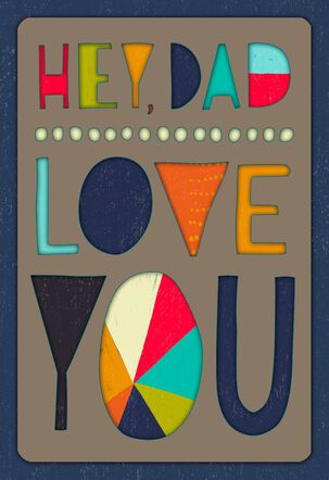 Patterned Letters Love You Birthday Card for Dad