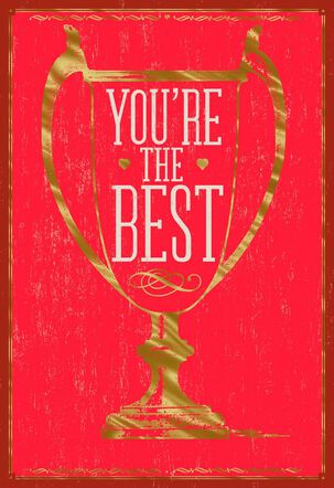 You're the Best Valentine's Day Card