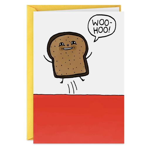 Woo Hoo Toast To You Funny Birthday Card