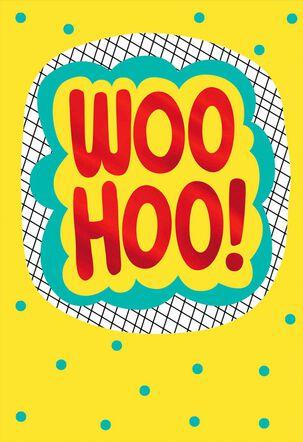 Woo-Hoo! Blank Congratulations Card