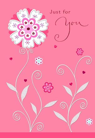 Flower Just for You Valentine's Day Card
