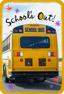 School's Out Congratulations Card,