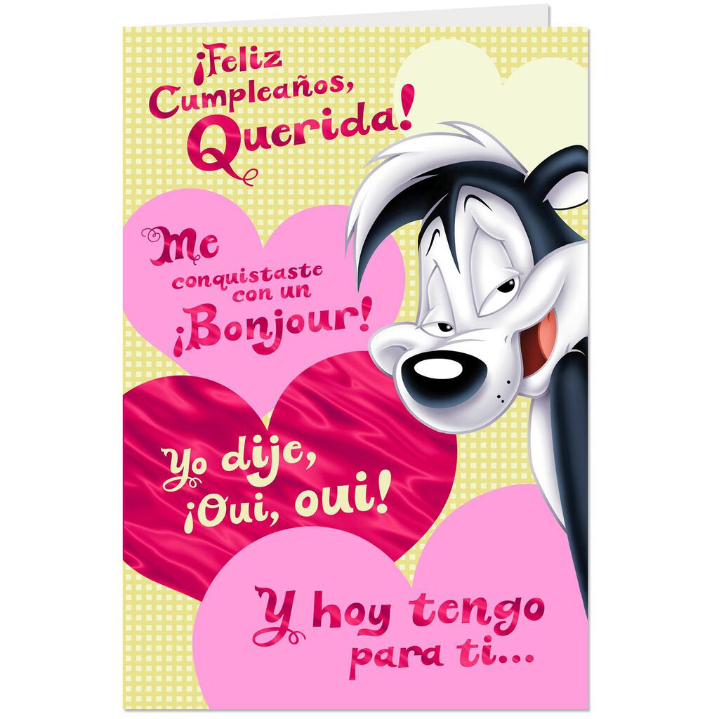 Looney TunesTM Pepe Le Pew Spanish Language Funny Birthday Card