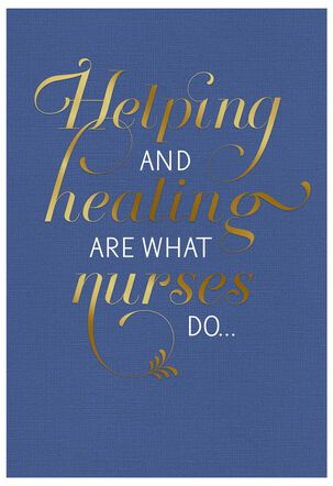 Always Helping and Healing Nurses Day Card