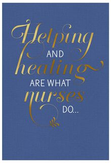 Always Helping and Healing Nurses Day Card,
