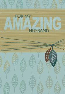Amazing Husband Birthday Card,
