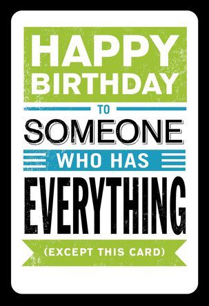 You Can Have It All Funny Birthday Card