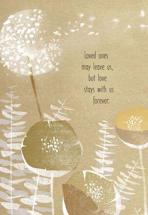 Love Goes On Sympathy Card