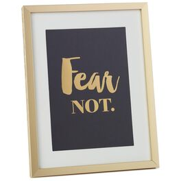 Fear Not Framed Print, , large