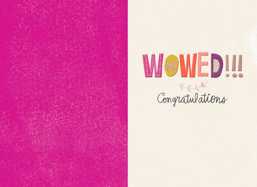 Loud, Proud and Wowed Congratulations Card,
