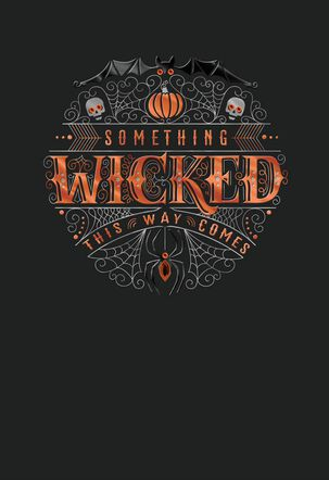 Something Wicked This Way Comes Halloween Card