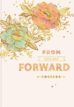 From This Day Forward Floral Wedding Card