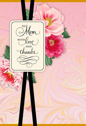 To Mom With Love and Thanks Mother's Day Card