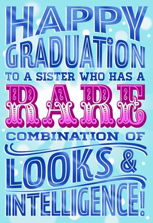 Compliments for Sister Graduation Card