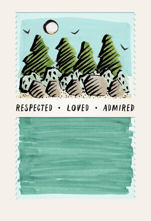 Respected. Loved. Admired. Father's Day Card