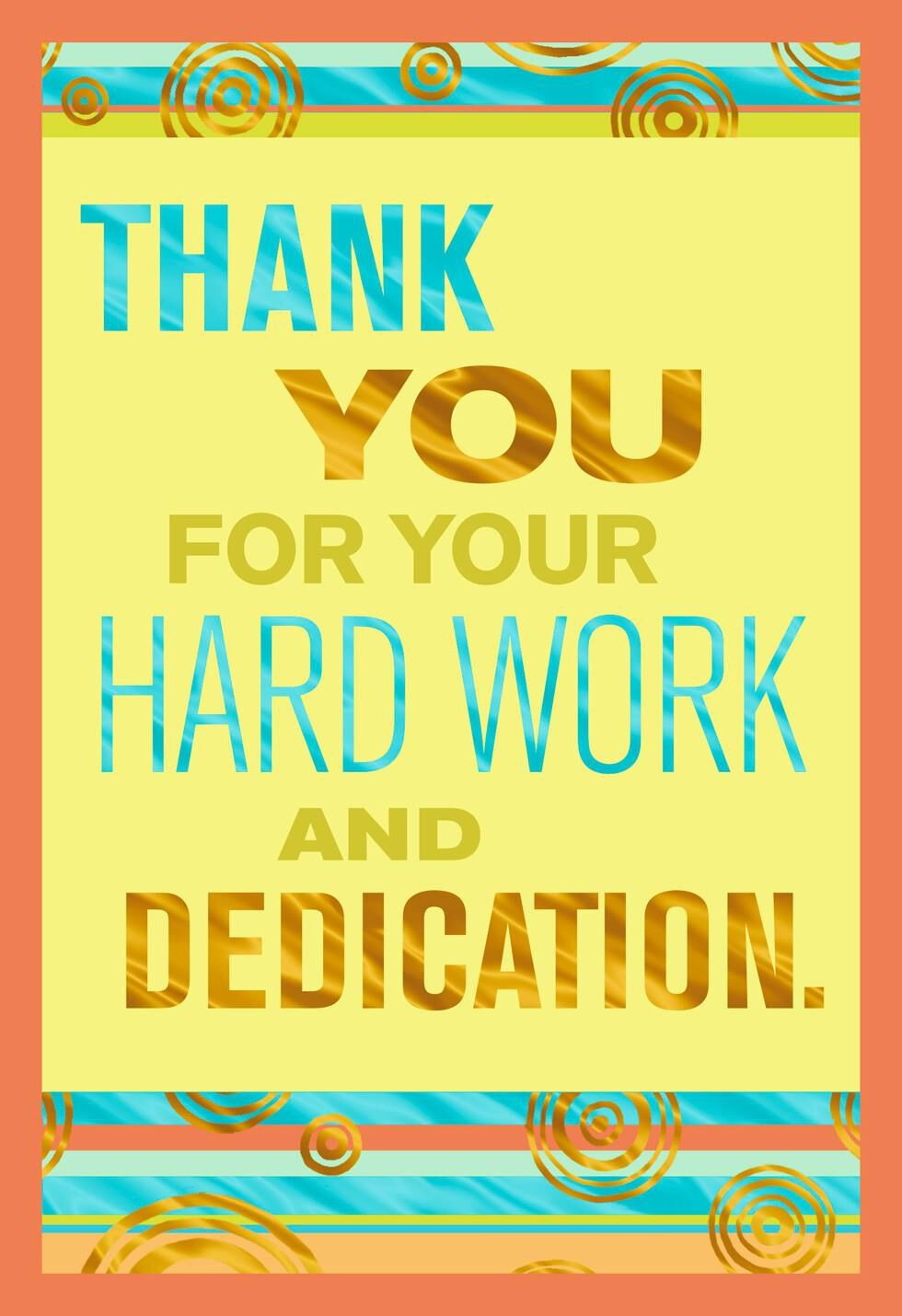 Thank You For Your Hard Work Quote Thank You Hard Work To All The