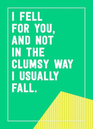 I Fell For You Funny Love Card