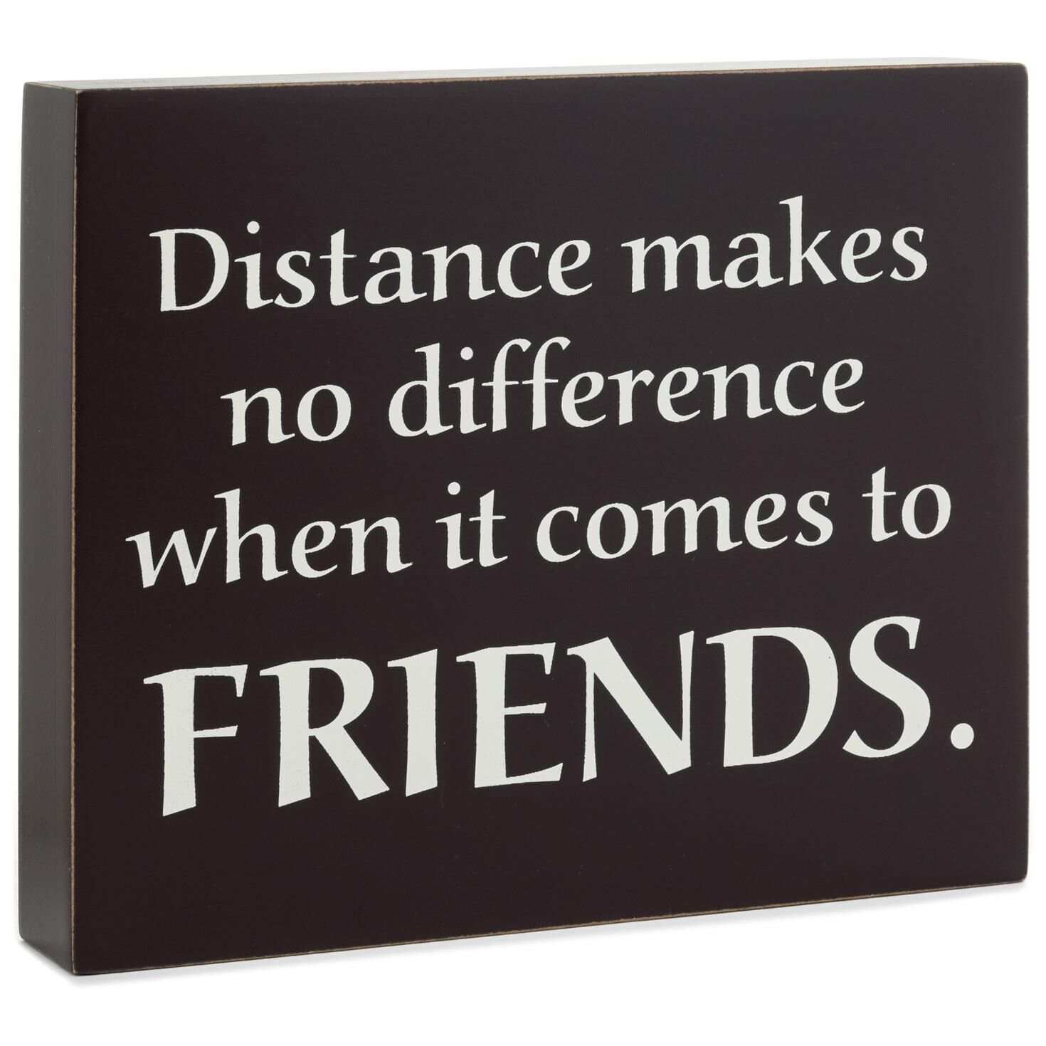 Quote About Distance And Friendship Friendship Withstands Distance Wood Quote Sign 7X6  Plaques