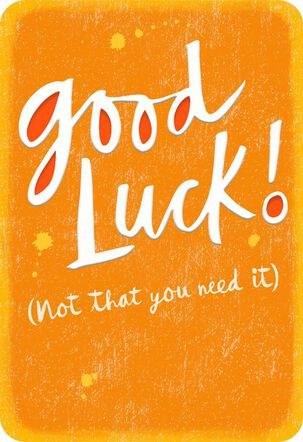 Good Luck Encouragement Card