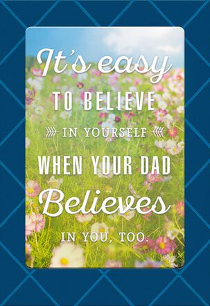 You Believe in Me Father's Day Card