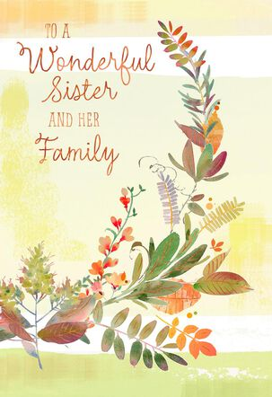 To a Wonderful Sister and Her Family Thanksgiving Card