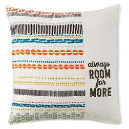 Always Room for More 20x20 Throw Pillow, , large