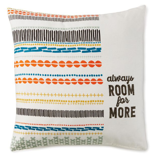 Always Room for More 20x20 Throw Pillow