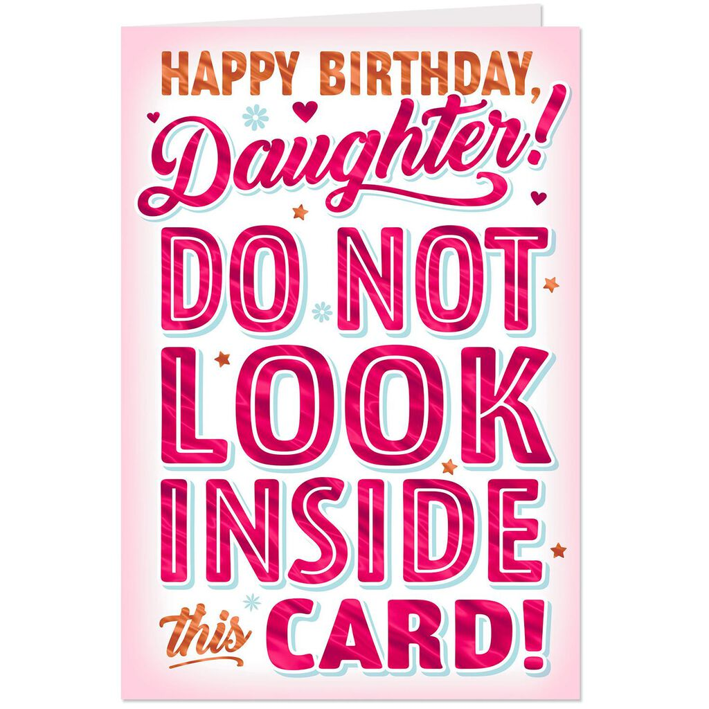 Dont Open This Card Funny Birthday Card For Daughter Greeting
