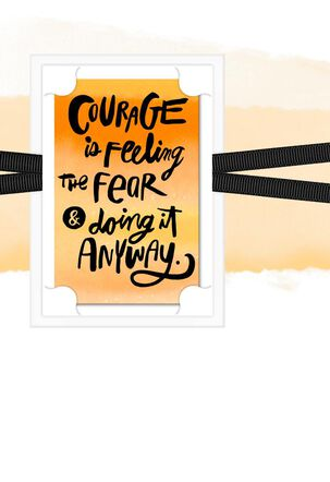 Courage Through Fear Encouragement Card