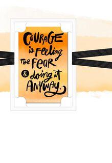 Courage Through Fear Encouragement Card,