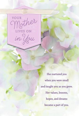 Your Mother Lives On in You Sympathy Card