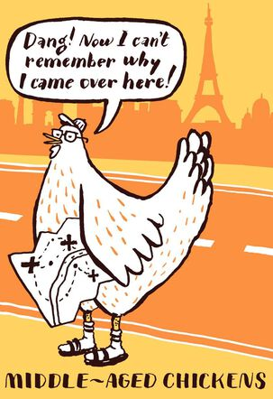 Middle-Aged Chickens Birthday Card