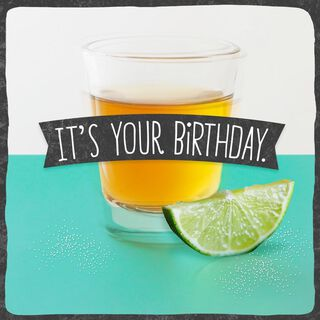 Tequila Musical Birthday Card,
