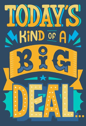 Todays kind of a big deal birthday card greeting cards hallmark todays kind of a big deal birthday card bookmarktalkfo Image collections