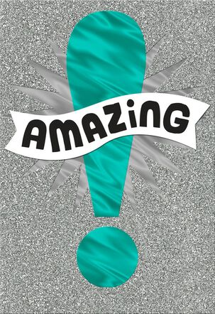 You Are Amazing Exclamation Point Congratulations Card