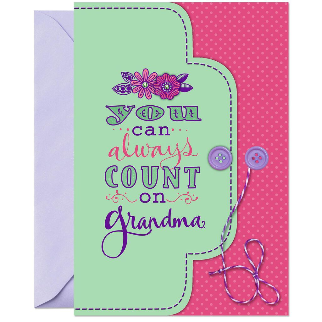 I Can Always Count On You Birthday Card For Grandma