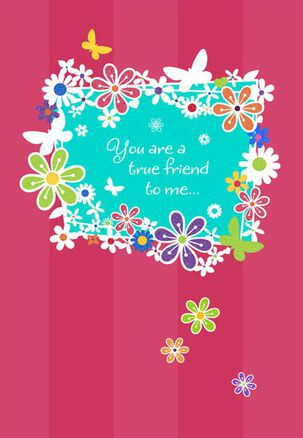 True Friends Floral Birthday Card