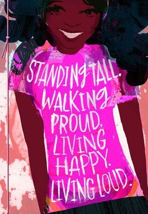 Stand Tall and Proud Birthday Card