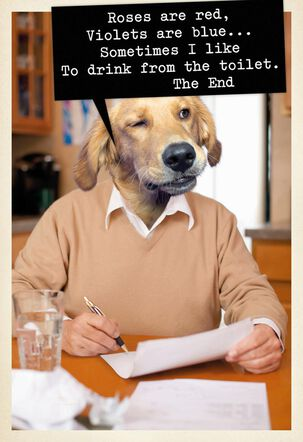 Dog Poet Funny Birthday Card