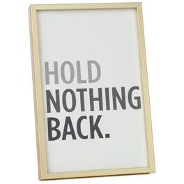 Hold Nothing Back Framed Print, , large
