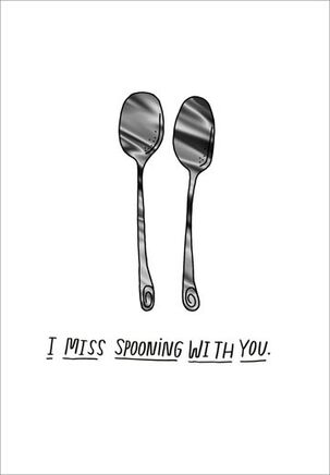 Spooning and Forking Funny Miss You Card