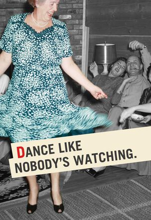Dance Like Everyone's Watching Birthday Card