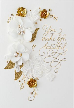 You Make Life Beautiful Anniversary Card